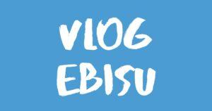 [Vlog] 恵比寿 / Ebisu