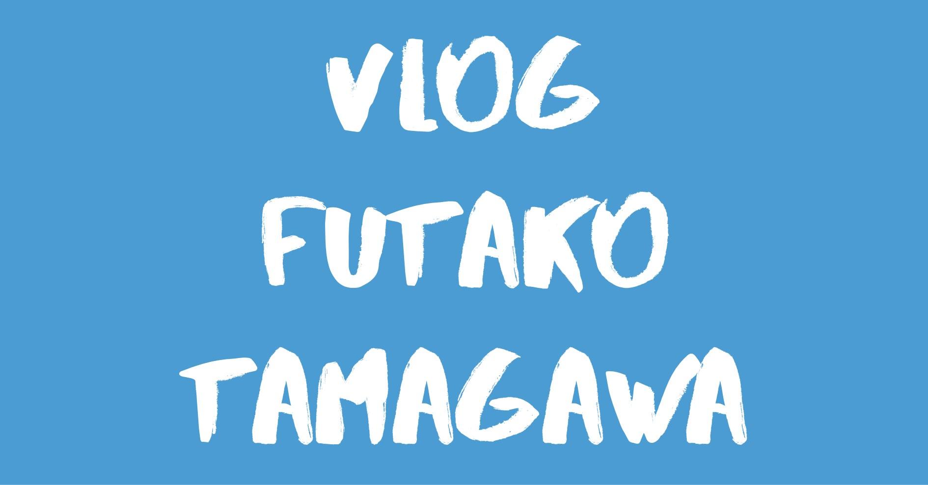[Vlog] 二子玉川 / Futako Tamagawa