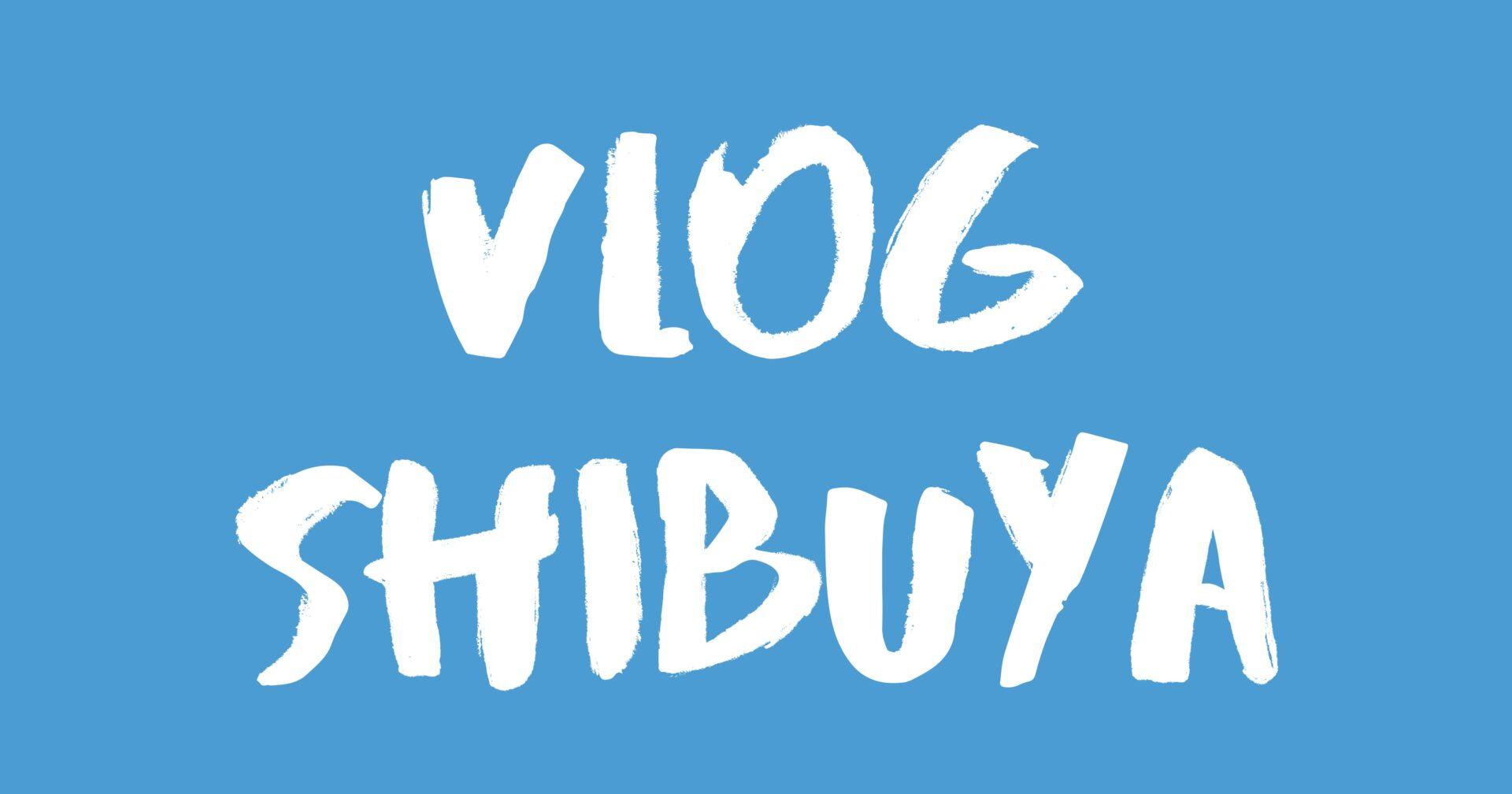 [Vlog] 渋谷 / Shibuya