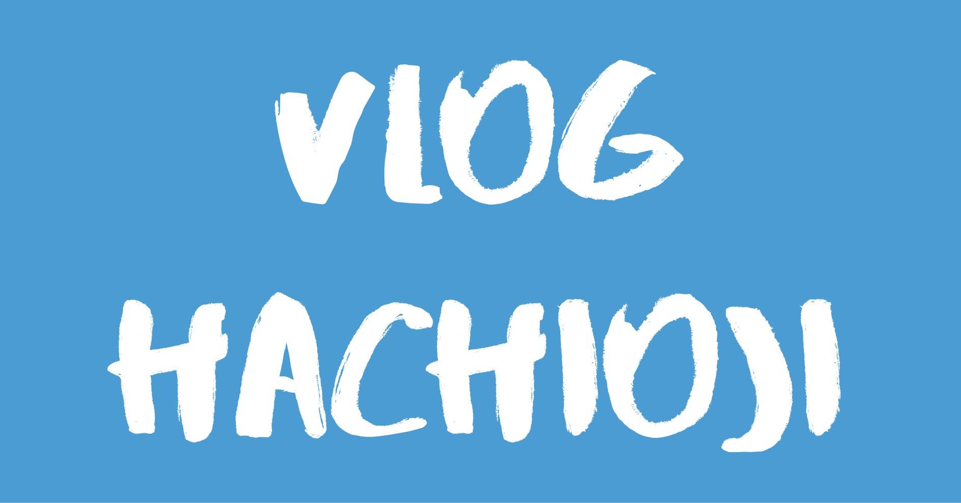 [Vlog] 八王子 / Hachioji